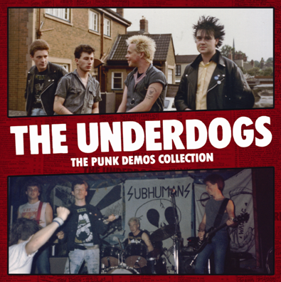 "CPR011-The Underdogs ""The Punk Demos Collection"" (1st press/White vinyl)"