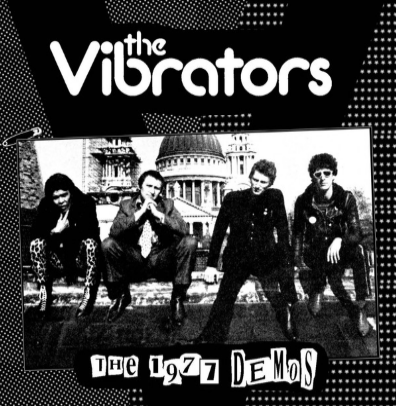 "The Vibrators ""The 1977 Demos"""