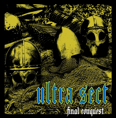 "Ultra Sect ""Final Conquest"" (Splatter vinyl)"
