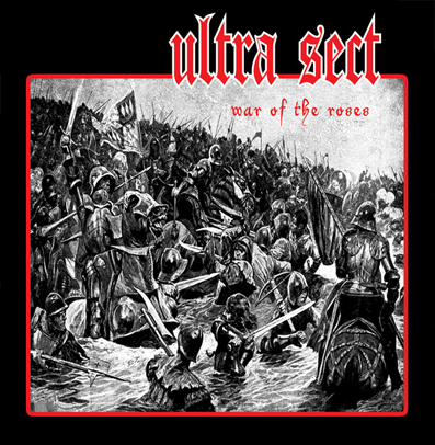 "Ultra Sect ""War of the Roses"" (2nd press)"
