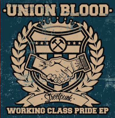 "Union Blood ""Working Class Pride EP"""