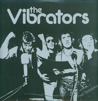 "The Vibrators ""Peel Sessions"""