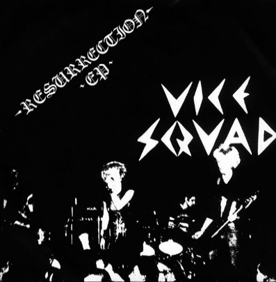 "Vice Squad ""Resurrection"""