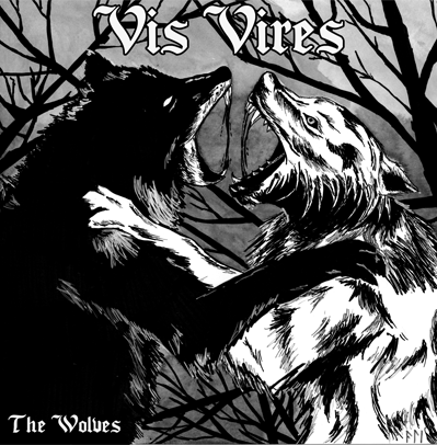 "CPR025-Vis Vires ""The wolves"" (Clear vinyl)"