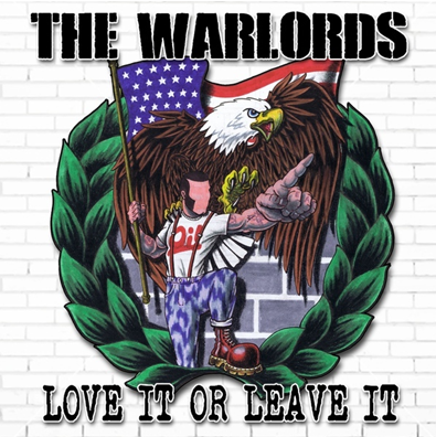 "The Warlords ""Love It Or Leave It"""