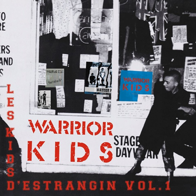 "Warrior Kids ""Les Kids D'Estrangin Vol. 1 (1982-1991)"" (Gatefold)"